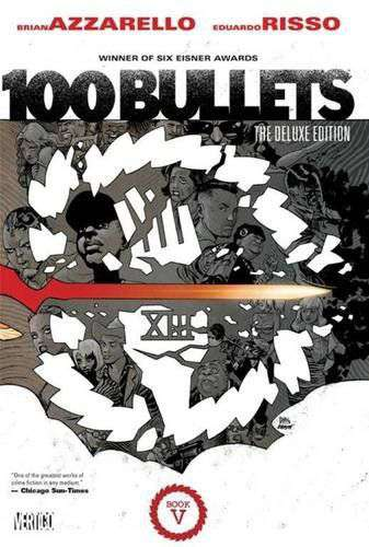 100 Bullets: The Deluxe Edition Book Five