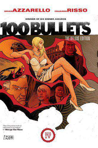 100 Bullets: The Deluxe Edition Book Four