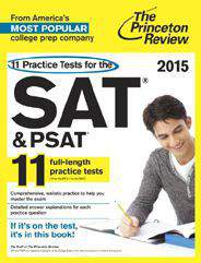 11 Practice Tests for the SAT and PSAT 2015 Edition