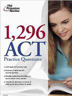 1296 ACT Practice Questions Princeton Review