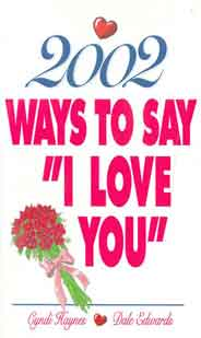 2002 Ways To Say I Love You