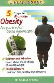 5 Steps to Manage Obesity: Are You Tired of Being Overweight?