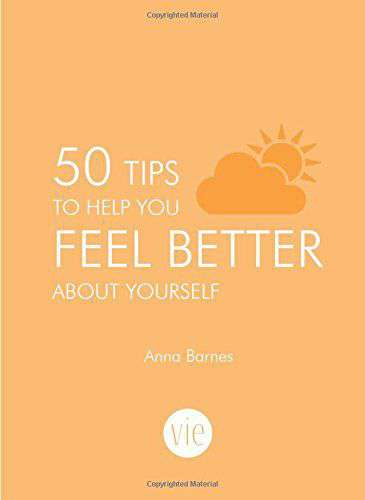 50 Tips To Build Your Confidence