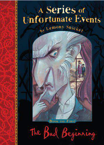 A Series of Unfortunate Events 1 The Bad Beginning - (PB)