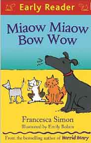 Early Reader Miaow Miaow Bow Wow - (PB)