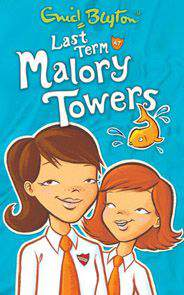 Eind Blyton Last Term At Malory Towers 6