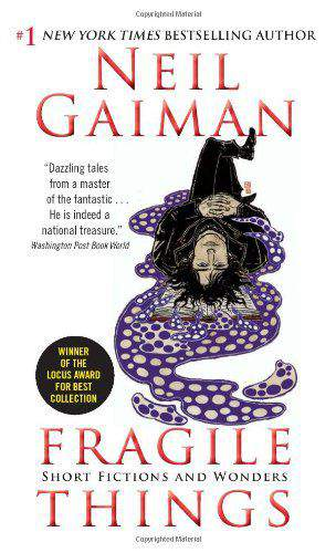 Fragile Things: Short Fictions And Wonders - (PB)