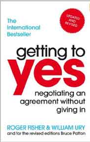 Getting to Yes Negotiating an agreement without giving in - (PB)