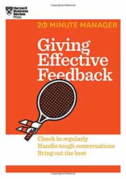 Giving Effective Feedback 20Minute Manager Series