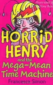 Horrid Henry And The Mega Mean Time Machine  - (PB)