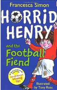 Horrid Henry and the Football Fiend - (PB)