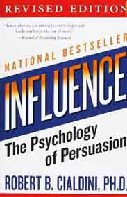 Influence: The Psychology of Persuasion  - Paperback