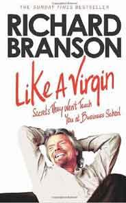 Like A Virgin Secrets They Wont Teach You at Business School - (PB)
