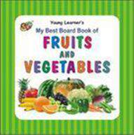 My Best Board Book of Fruits And Vegetables - (HB)
