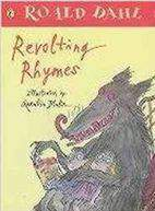 Roald Dahl: Revolting Rhymes    Puffin
