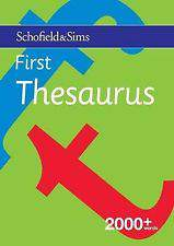 Schofield And Sims First Thesaurus