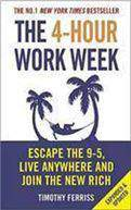 The 4 Hour Work Week Escape The 9 5 Live Anywhere And Join The New Rich- (PB)