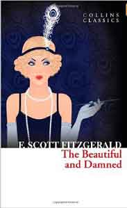 The Beautiful and Damned (Collins Classics)  - Paperback