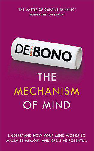 The Mechanism of Mind Understand how your mind works to maximise memory and creative potential - (PB)