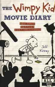 The Wimpy Kid Movie Diary: How Greg Heffley Went Hollywood - (HB)
