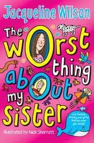 The Worst Thing About My Sister - (PB)