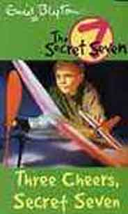 Three Cheers Secret Seven (The Secret Seven  8 )  - PB