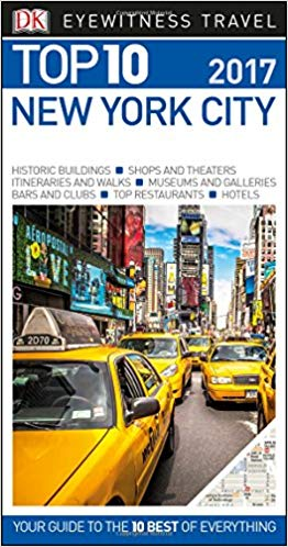 Top 10 New York City (Dk Eyewitness Top 10 Travel Guides. New York City)  - Paperback