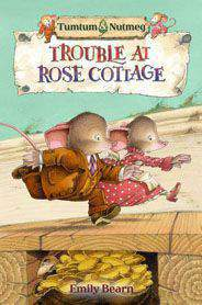 Tumtum and Nutmeg: Trouble at Rose Cottage - (PB)