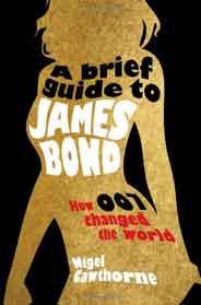 A Brief Guide to James Bond -