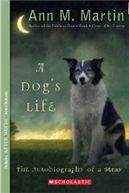 A Dogs Life Autobiography of a Stray -