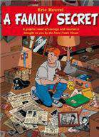 A Family Secret A Graphic Novel Of Courage And Resistance Brought To You By The Anne Frank House
