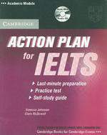 Action Plan For Ielts: A LastMinute SelfStudy Guide For Ielts With Cd