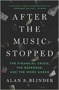 After the Music Stopped: The Financial Crisis the Response and the Work Ahead
