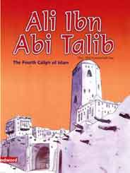 Ali Ibn Abi alib he fourh Caliph of Islam