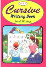 Alka Cursive Writing Book Small Writing