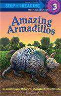 Amazing Armadillos (Step Into Reading - Level 3 - Quality)