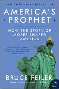 Americas Prophet: Moses And The American Story