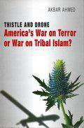 Americas War on Terror Became a Global War on Tribal Islam?