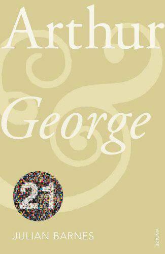 Arthur & George: Vintage 21 Vintage 21st Anniv Editions