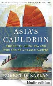 Asias Cauldron The South China Sea and the End of a Stable Pacific