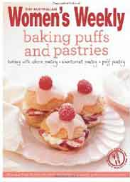 Baking Puffs and Pastries Australian Womens Weekly
