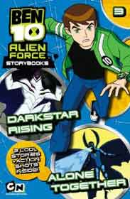 Ben 10 Alien Force Novelisation 3 Darkstar Rising And Alone Together