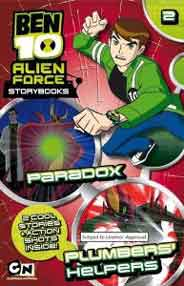 Ben 10 Alien Force Storybook  2 Paradox And Plumbers Helpers
