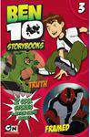 Ben 10 Storybooks 3 Truth and Framed