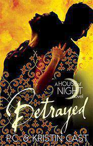 BetrayedNumber 2 in series House of Night