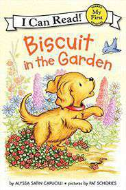 Biscuit in the Garden My First I Can Read
