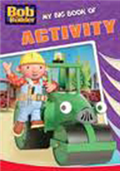 Bob the Builder My Big Book of Activity