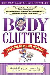 Body Clutter: Love Your Body Love Yourself