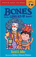 Bones and the Clown MixUp Mystery Puffin EasyToRead Bones  Level 2