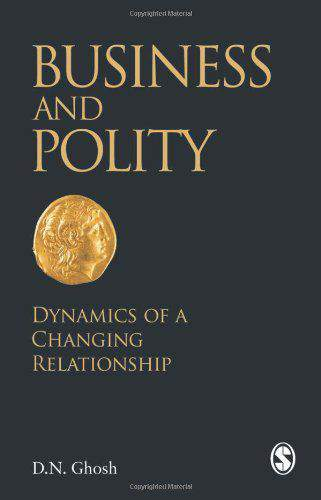 Business and Polity Dynamics of a Changing Relationship